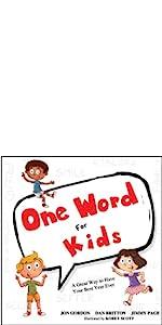 one word for kids, jon gordon, jon gordon kids books, jon gordon kids guides