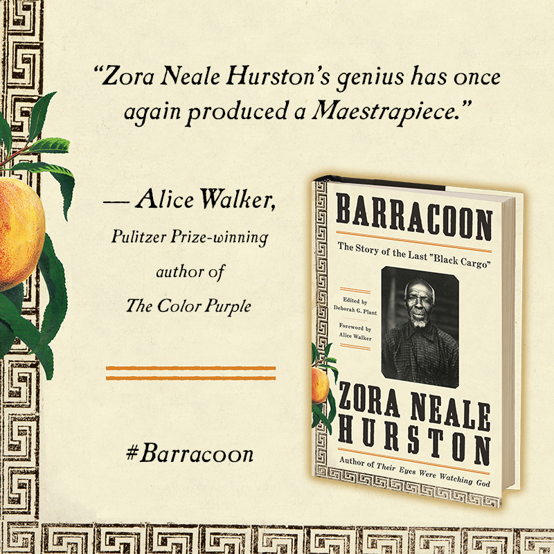 Barracoon The Story Of The Last Black Cargo Zora Neale Hurston