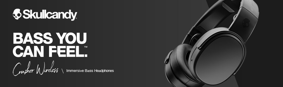 Bass you can feel. Crusher Wireless Immersive Bass Headphones