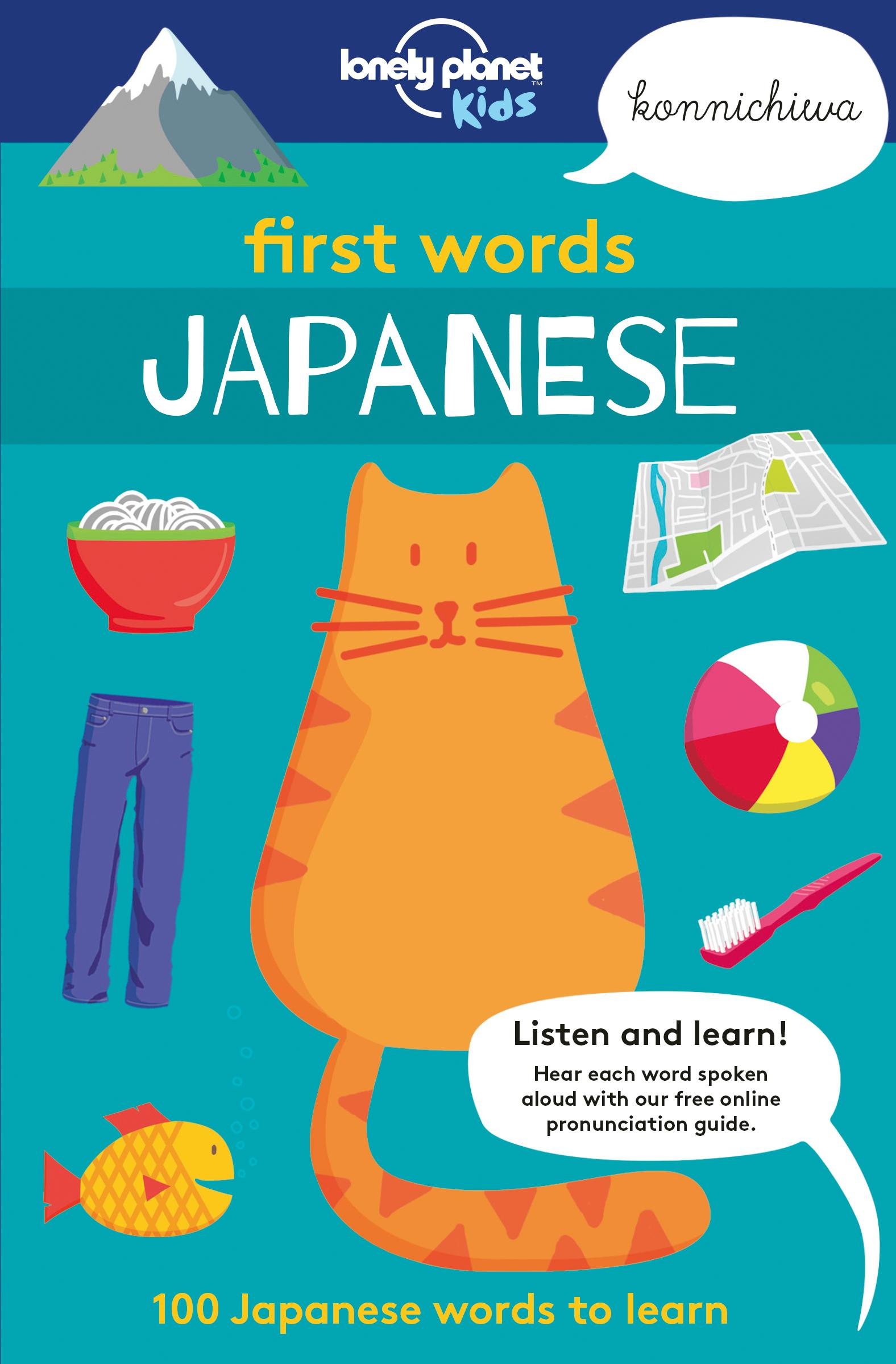 First Words - Japanese: 100 Japanese words to learn (Lonely Planet ...