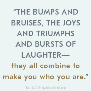 image with words The bumps and bruises, the joys and triumphs and bursts of laughter