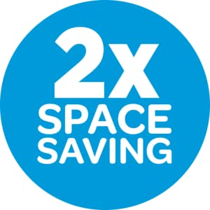 2X SPACE SAVING