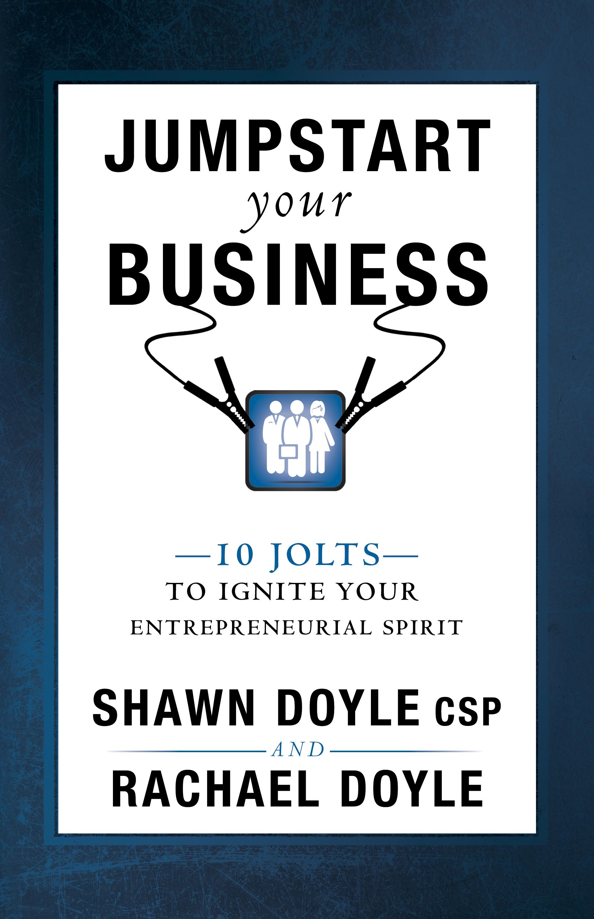 Jumpstart your business 10 jolts to ignite your entrepreneurial view larger xflitez Images