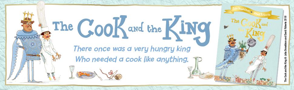 The Cook and the King: Amazon.co.uk: Donaldson, Julia, Roberts, David: Books