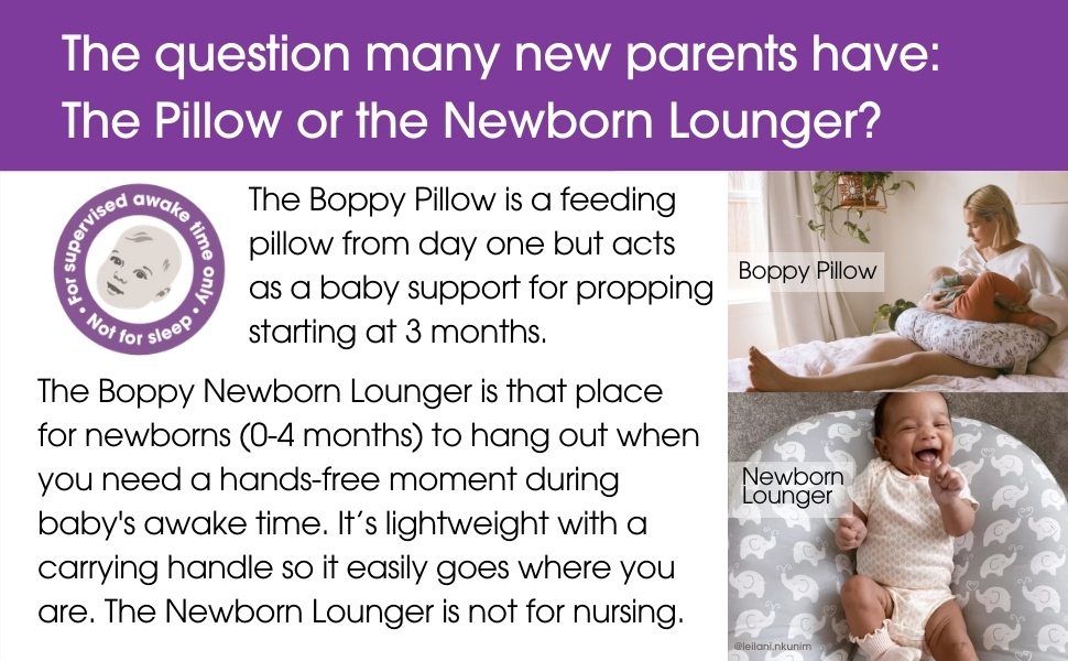 Boppy Pillow or Newborn Lounger, Boppy Lounger, Nursing Pillow, Need both Boppys, newborn pillow