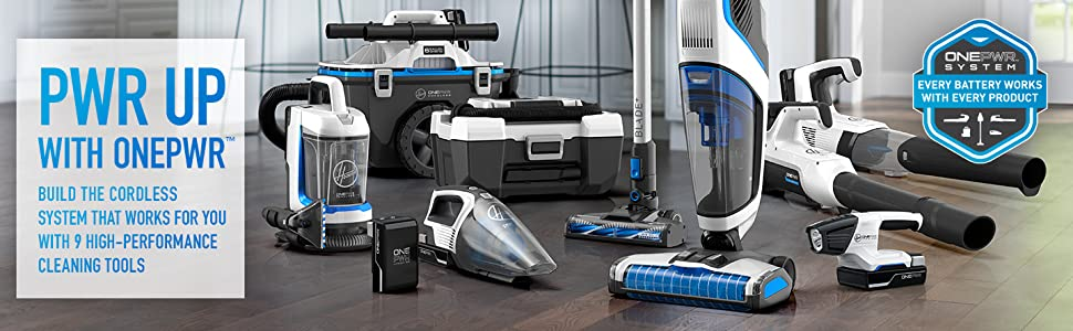 hoover onepwr one power network bissell shark dyson cordless cord free versatile easy convenient fam