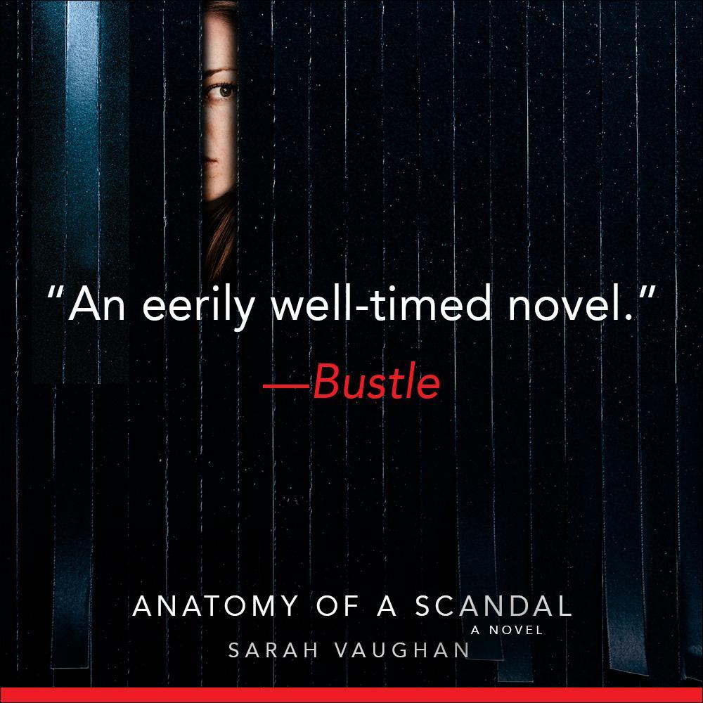 Anatomy of a Scandal: A Novel: Sarah Vaughan: 9781501172168: Amazon ...