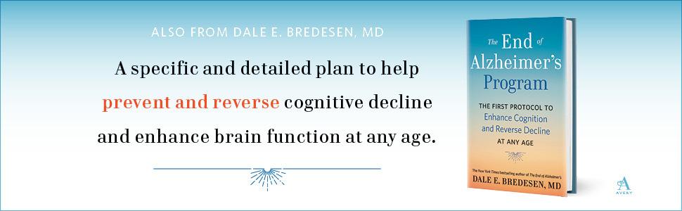 The End of Alzheimer's Program, Alzheimer, Alzheimers books, books on alzheimers, Dale Bredesen