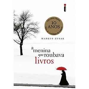 A Menina que Roubava Livros: Markus Zusak: Amazon.com.br