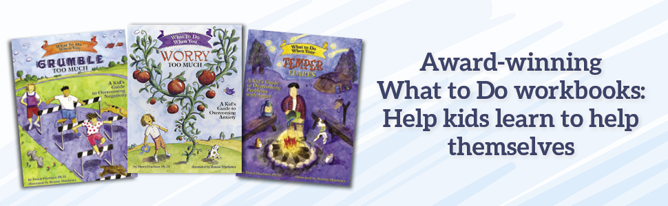 Award-winning What to Do workbooks guides series help kids learn to help themselves book banner ad