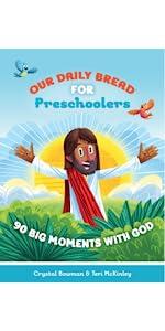 David Huntsinger, Janet McMahan - Our Daily Bread for Kids