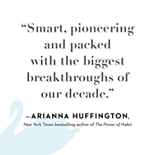 """""""Smart, pioneering, and packed with the biggest breakthroughs of our decade."""" - Arianna Huffington"""