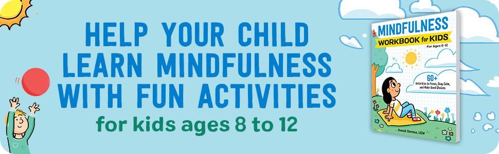 Mindfulness for kids,mindfulness workbook,mindfulness meditation,mindfulness journal