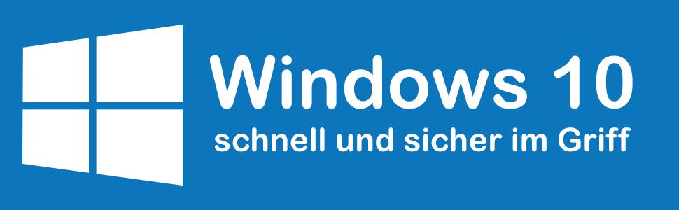 Windows 10: Die Anleitung in Bildern. Aktuell inklusive