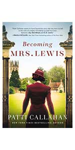 Becoming Mrs. Lewis, Patti Callahan Henry
