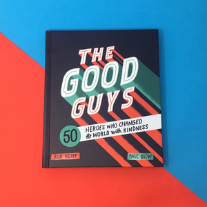 The Good Guys Heroes Who Changed The World With Kindness Amazon - The good guys