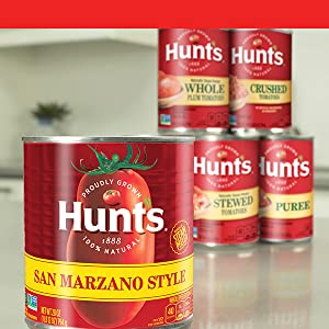 Hunt's San Marzano, whole, stewed and crushed tomatoes for recipes.