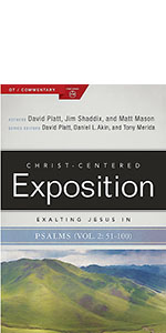 Exalting Jesus in Psalms, Psalms Bible commentary , Study the Book of Psalms, Understand Psalms