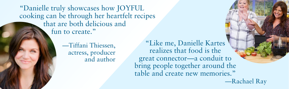 """Danielle truly showcases how joyful cooking can be through her heartfelt recipes""--Tiffani Thiessen"