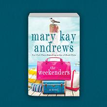 The Weekenders Mary Kay Andrews
