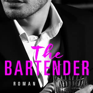 san francisco hearts, piper rayne, forever by ullstein, the bartender