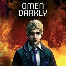 Omen Darkly