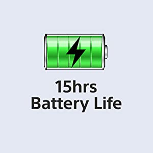 Long battery life for 15 hours
