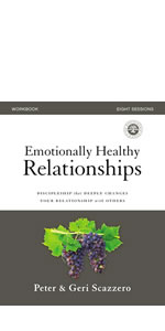 Emotionally Healthy Relationships Workbook, EHR, EHS, Emotionally Healthy Spirituality