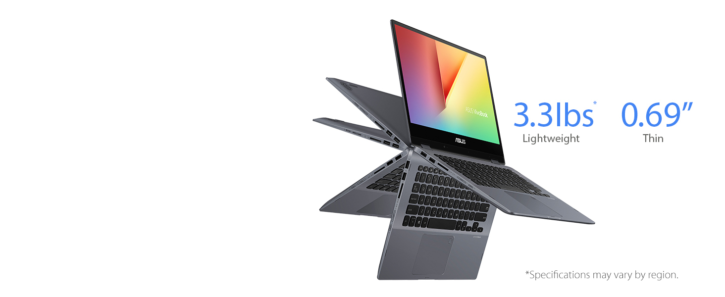 ASUS VivoBook Flip 14 is thinner and lighter than ever — with an amazingly thin 17.6mm profile, it weighs just 3.3*. Its one of the most portable 14-inch ...