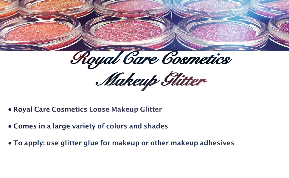 Glitter From Royal Care Cosmetics