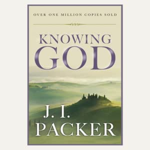 Knowing God by JI Packer 20th anniversary