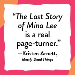 last story of mina lee suspense fiction literary book club women's fiction korean nancy jooyoun kim