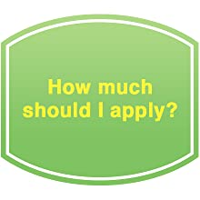 How much should I apply?