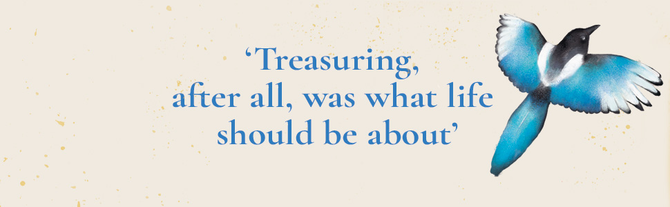 'Treasuring, after all, was what life should be about'