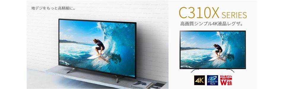 C310X テレビ 4K