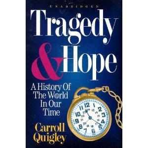 World politics, Tragedy and Hope, Carroll Quigley, Economics, war, secret global elite, conspiracy,