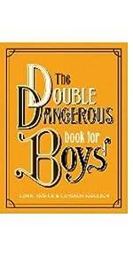 Double Dangerous Book for Boys, essential boyhood skills