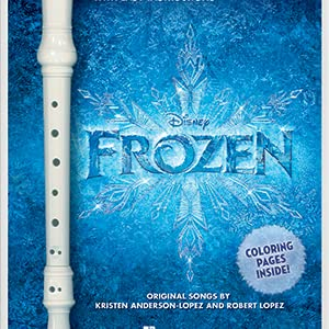 frozen, disney, disney frozen, frozen music, recorder, recorder music, frozen songbook, frozen songs