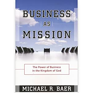 christians and business, business and christians, christianity and business, christian business