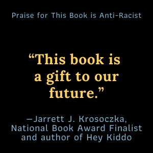 """""""This book is a gift to our future.""""- Jarrett J. Krosoczka, National Book Award, author of Hey Kiddo"""