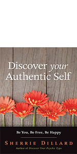 discover your authentic self, authentic self, self help, self help book, sherrie dillard
