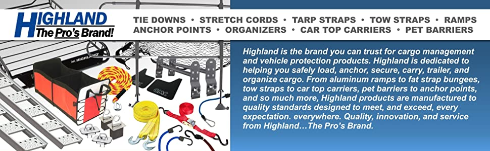 Highland Tie Down Cord Tarp Strap Tow Ramps Anchor Points Organizers Car top Carriers Pet Barrier
