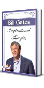 Inspirational Thoughts of Bill Gates