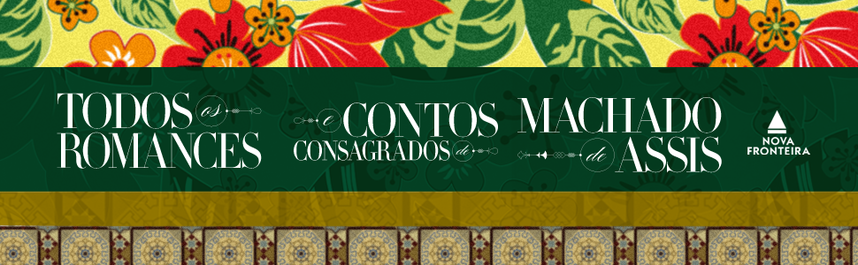 Contos, Romances, Machado de Assis