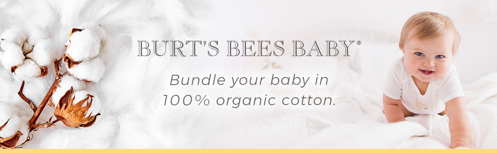Burt's Bees Baby Organic Cotton Clothing Cloths Infant Newborn Toddler GOT certified Girl Boy Unisex