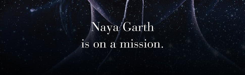 Naya Garth is on a mission. YA suspense, espionage, thriller, romance