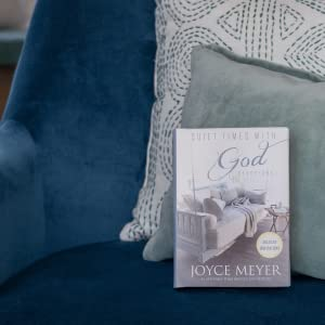 Joyce Meyer, Quiet Times with God, bestselling author, New York Times, Christian, pastor, devotional