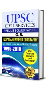 UPSC Civil Services Prelims Solved Papers G.S. Indian and World Geography 25 Years Solved Papers