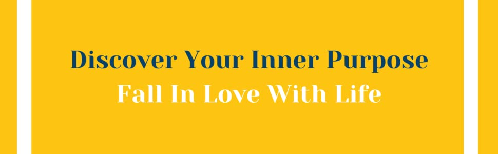 Discover Your Inner Purpose