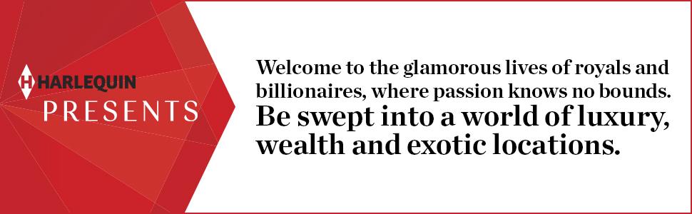 Harlequin Presents contemporary escape romance luxe rich exotic royal billionaire destination
